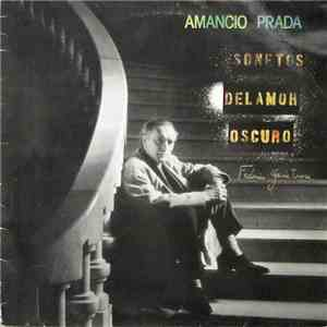 Amancio Prada - Sonetos Del Amor Oscuro download free