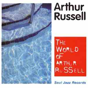 Arthur Russell - The World Of Arthur Russell download free