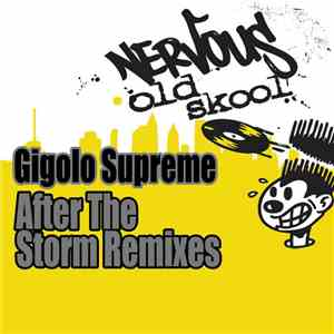 Gigolo Supreme - After The Storm Remixes download free