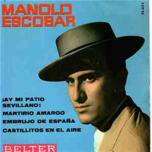 Manolo Escobar - Ay Mi Patio Sevillano! download free