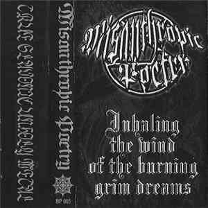 Misanthropic Poetry - Inhaling The Wind Of The Burning Grim Dreams download free