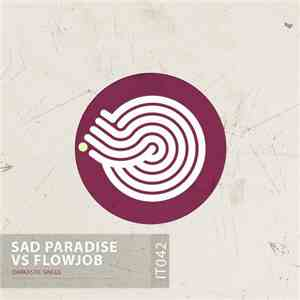 Sad Paradise Vs Flowjob - Darkastic download free