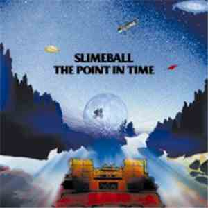 Slimeball - The Point In Time download free