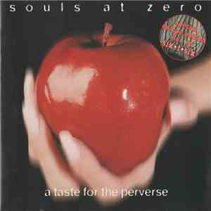 Souls At Zero - A Taste For The Perverse download free