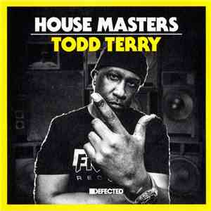 Todd Terry - House Masters download free