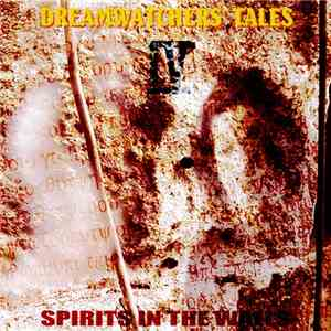 Various - Dreamwatchers' Tales Book IV - Spirits In The Walls download free