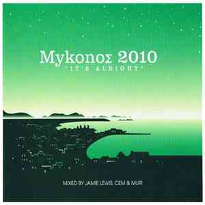 "Various - MykonoΣ 2010 ""It's Alright"" download free"
